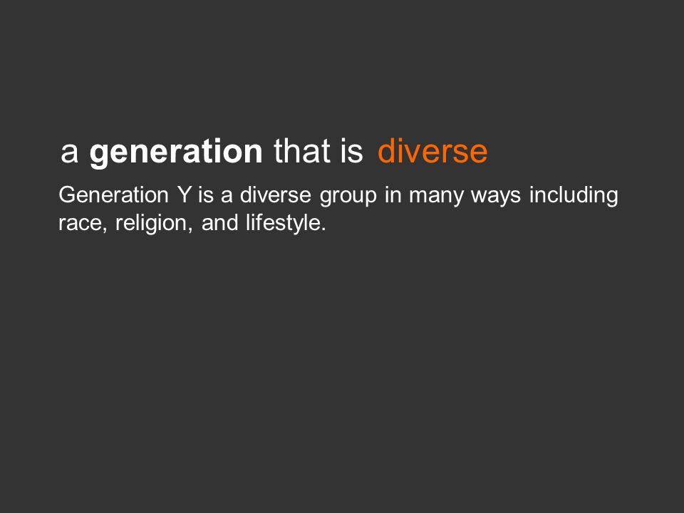 a generation that is diverse