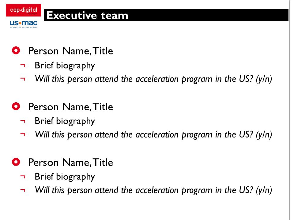 Executive team Person Name, Title Brief biography
