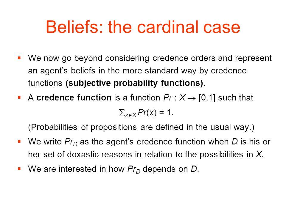 Beliefs: the cardinal case