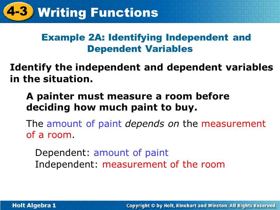 Example 2A: Identifying Independent and Dependent Variables