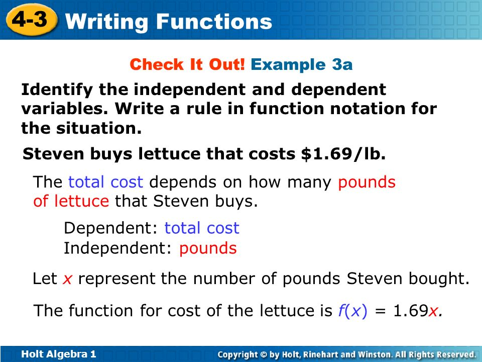 Check It Out! Example 3aIdentify the independent and dependent variables. Write a rule in function notation for the situation.