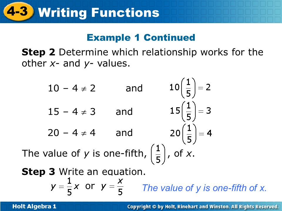 Example 1 ContinuedStep 2 Determine which relationship works for the other x- and y- values. 10 – 4  2 and.