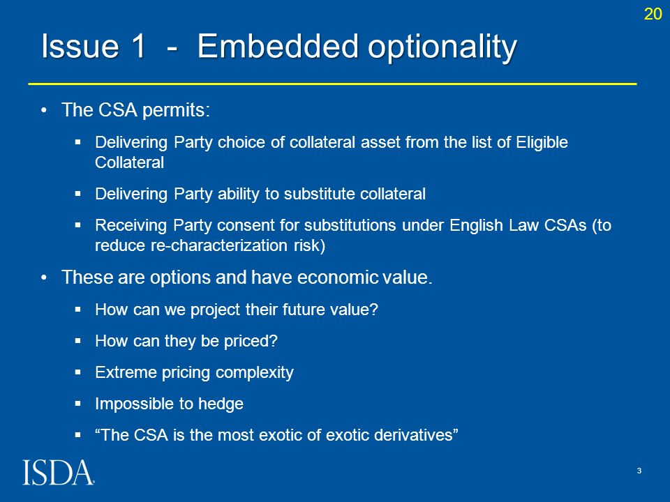 Issue 1 - Embedded optionality