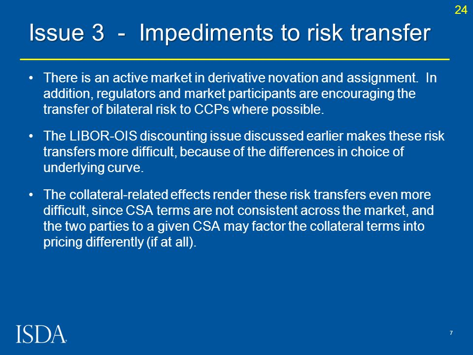 Issue 3 - Impediments to risk transfer