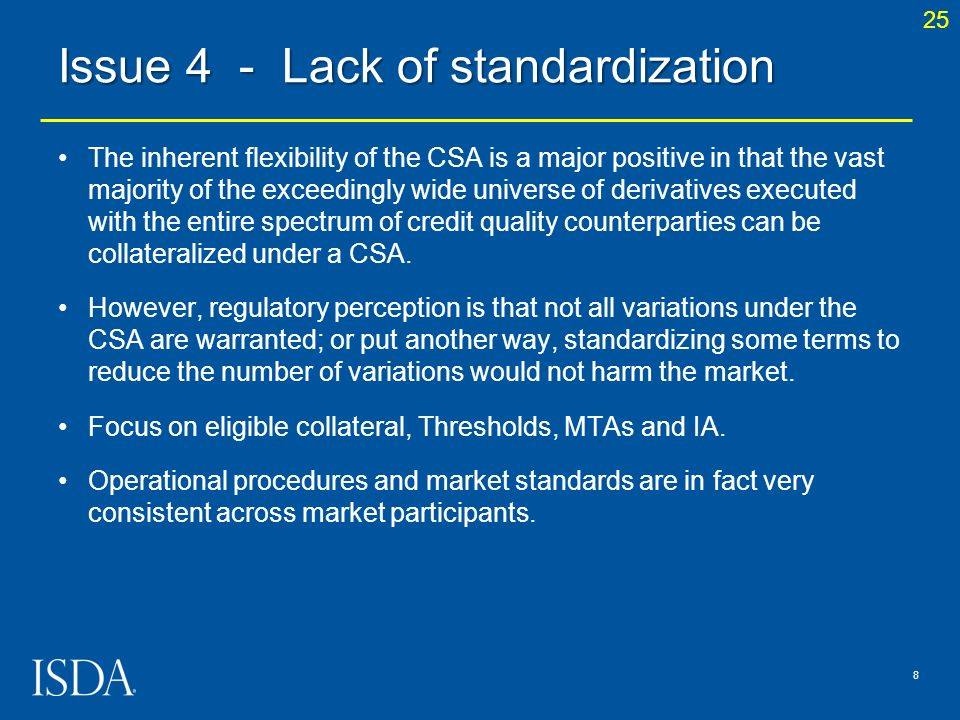 Issue 4 - Lack of standardization