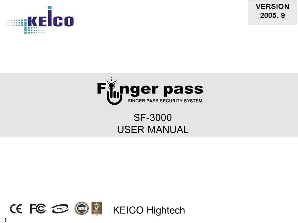 VERSION 2005. 9 SF-3000 USER MANUAL KEICO Hightech