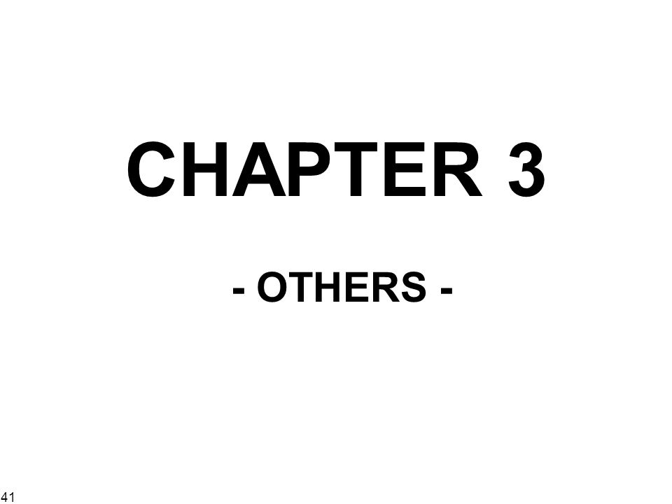 CHAPTER 3 - OTHERS -