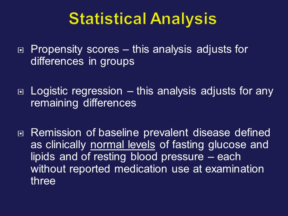 Statistical Analysis Propensity scores – this analysis adjusts for differences in groups.