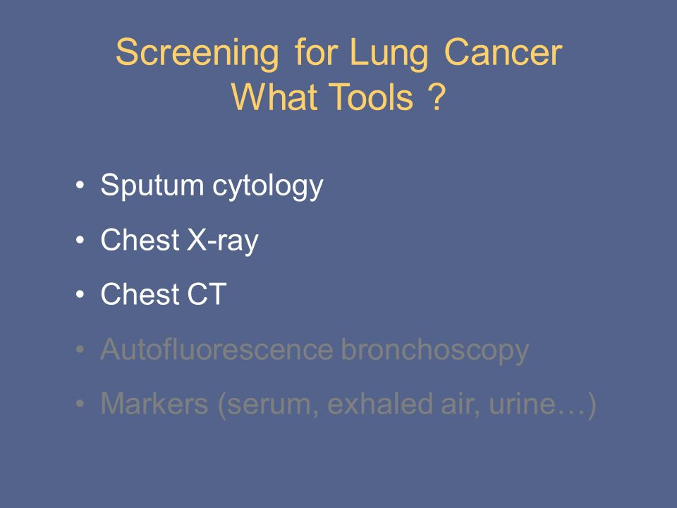 Screening for Lung Cancer What Tools