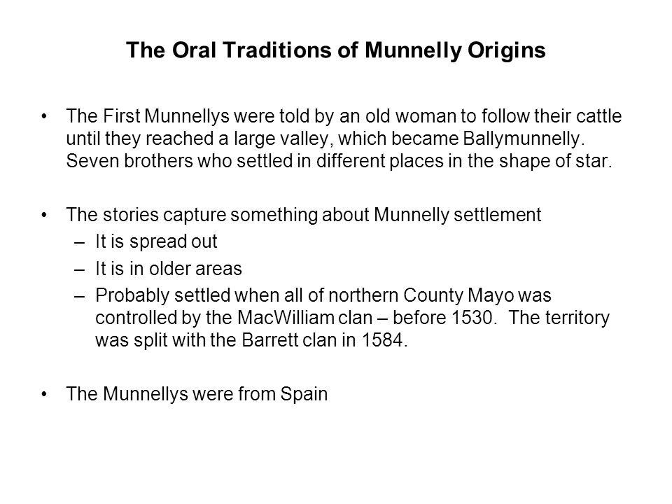 The Oral Traditions of Munnelly Origins