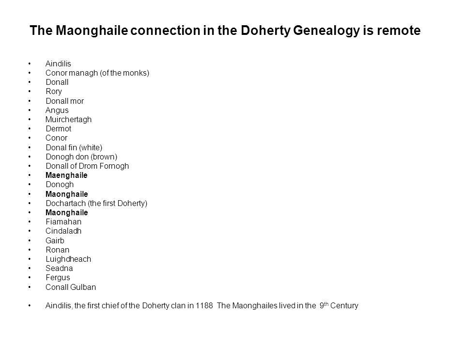 The Maonghaile connection in the Doherty Genealogy is remote