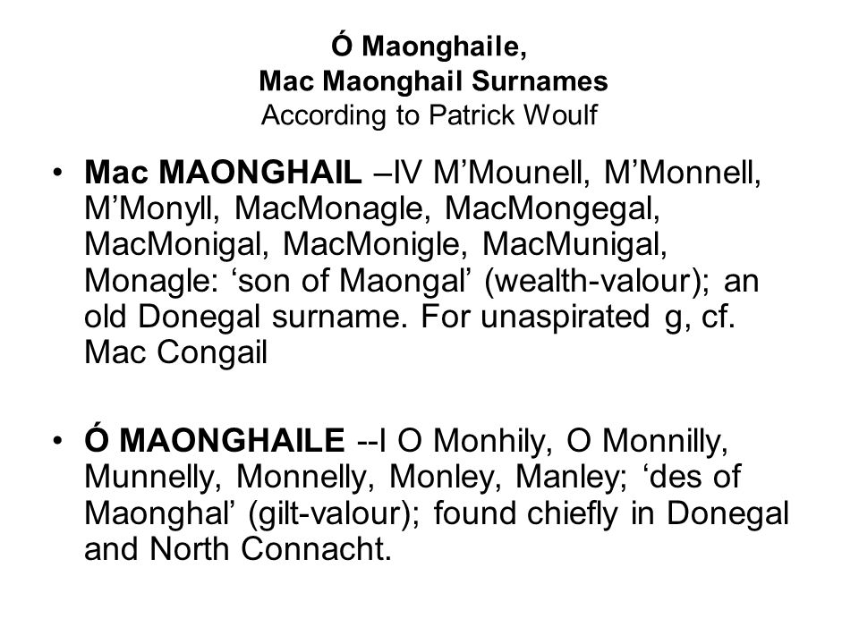 Ó Maonghaile, Mac Maonghail Surnames According to Patrick Woulf