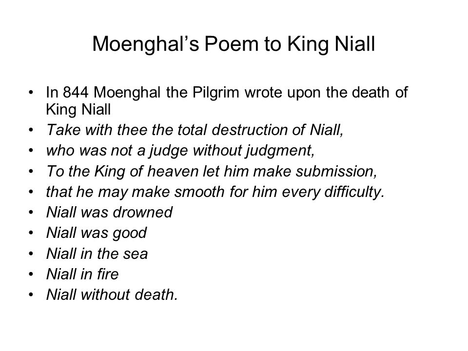 Moenghal's Poem to King Niall