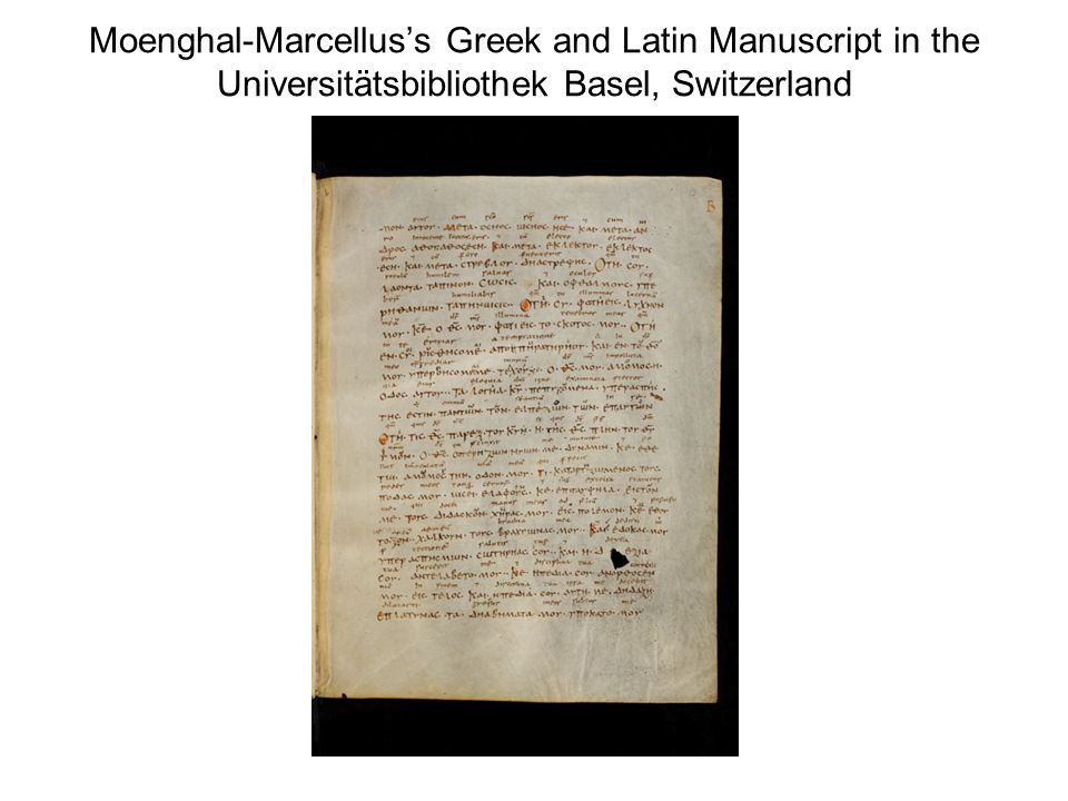 Moenghal-Marcellus's Greek and Latin Manuscript in the Universitätsbibliothek Basel, Switzerland