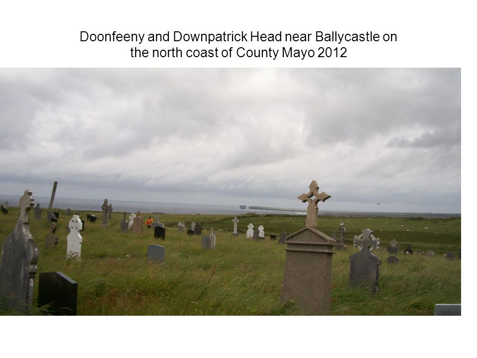 Doonfeeny and Downpatrick Head near Ballycastle on the north coast of County Mayo 2012