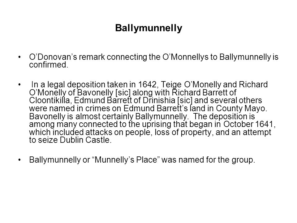 Ballymunnelly O'Donovan's remark connecting the O'Monnellys to Ballymunnelly is confirmed.