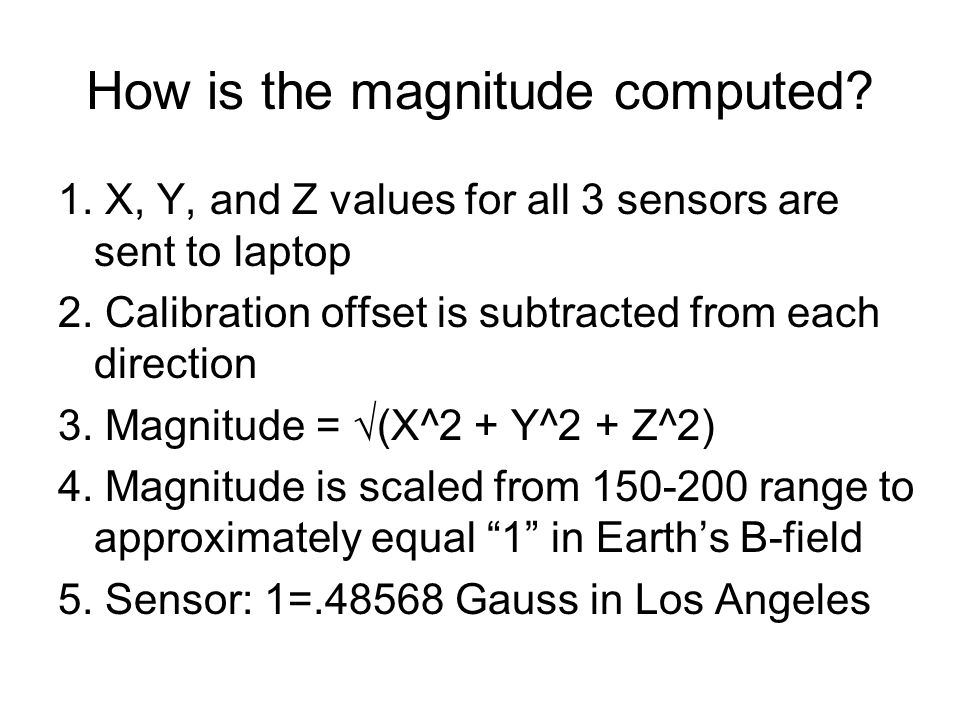 How is the magnitude computed