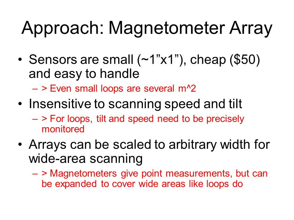 Approach: Magnetometer Array