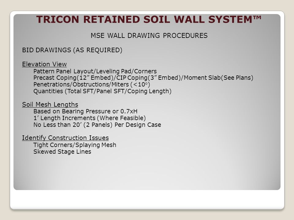 TRICON RETAINED SOIL WALL SYSTEM™