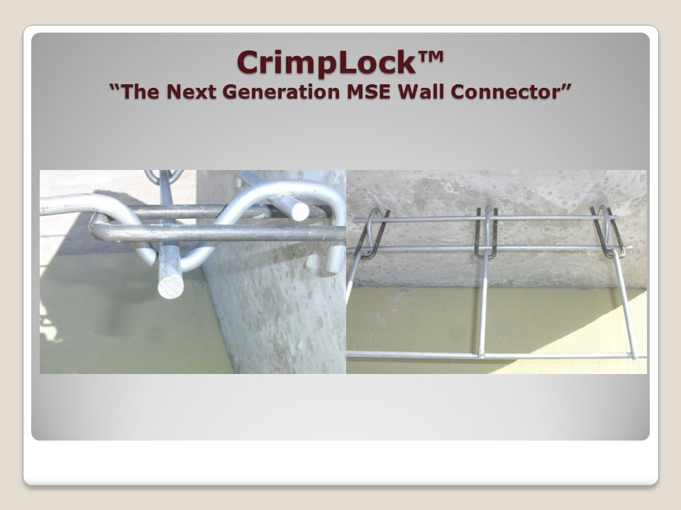 CrimpLock™ The Next Generation MSE Wall Connector