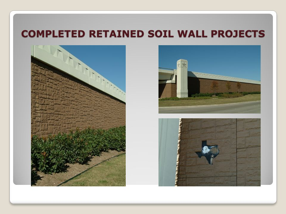 COMPLETED RETAINED SOIL WALL PROJECTS