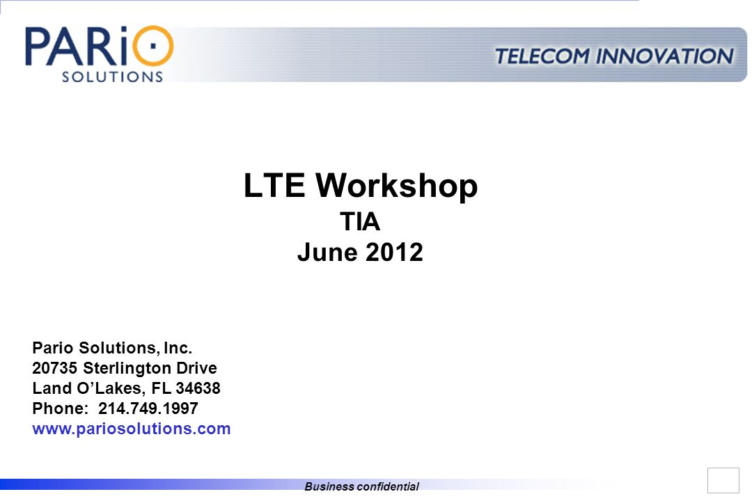 LTE Workshop TIA June 2012 Pario Solutions, Inc.