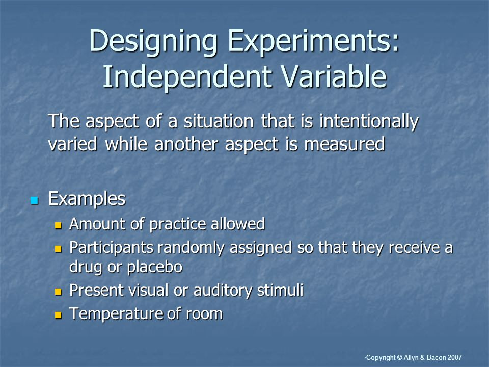 Designing Experiments: Independent Variable