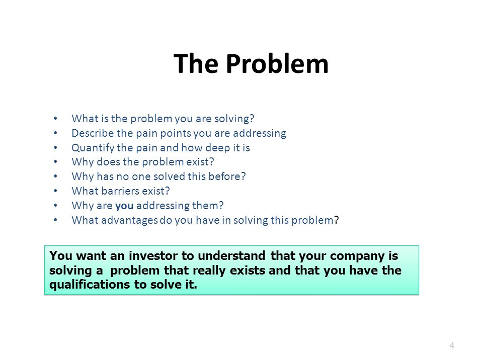 The Problem What is the problem you are solving