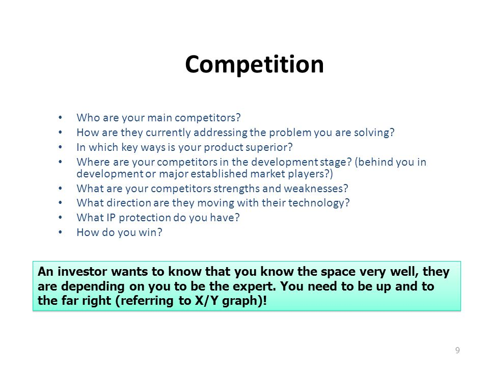 Competition Who are your main competitors