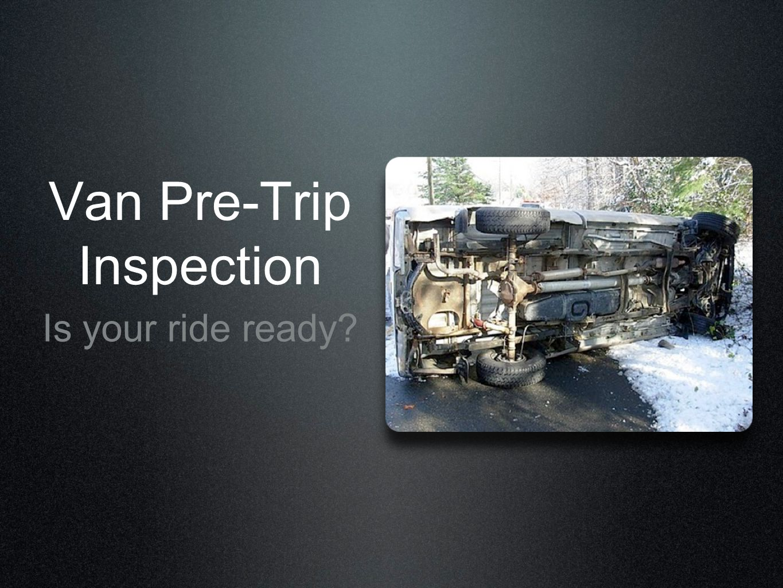Van Pre-Trip Inspection