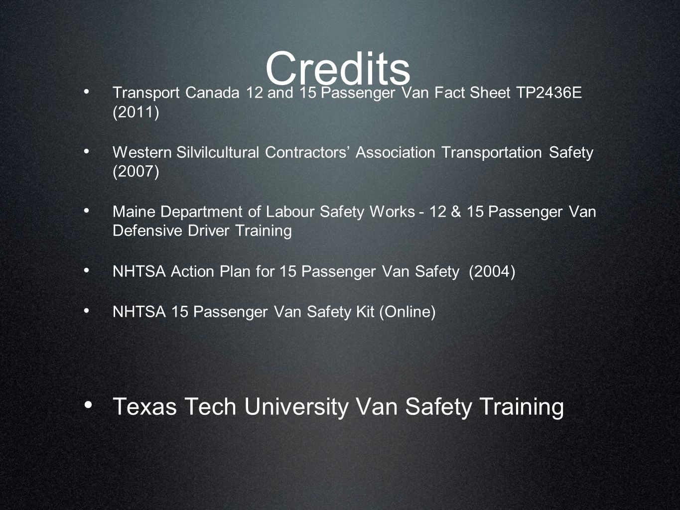 Credits Texas Tech University Van Safety Training