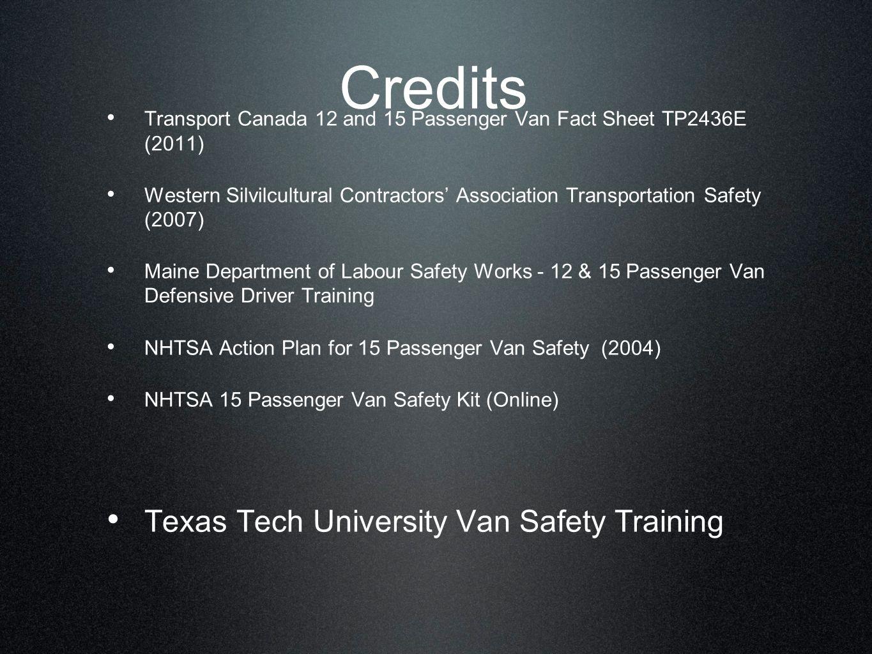 Credits Texas Tech University Van Safety Training