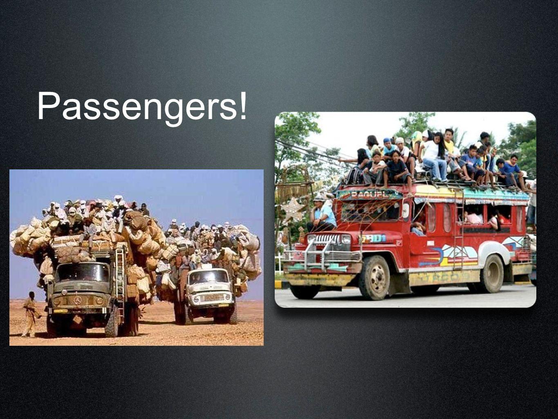 Passengers!
