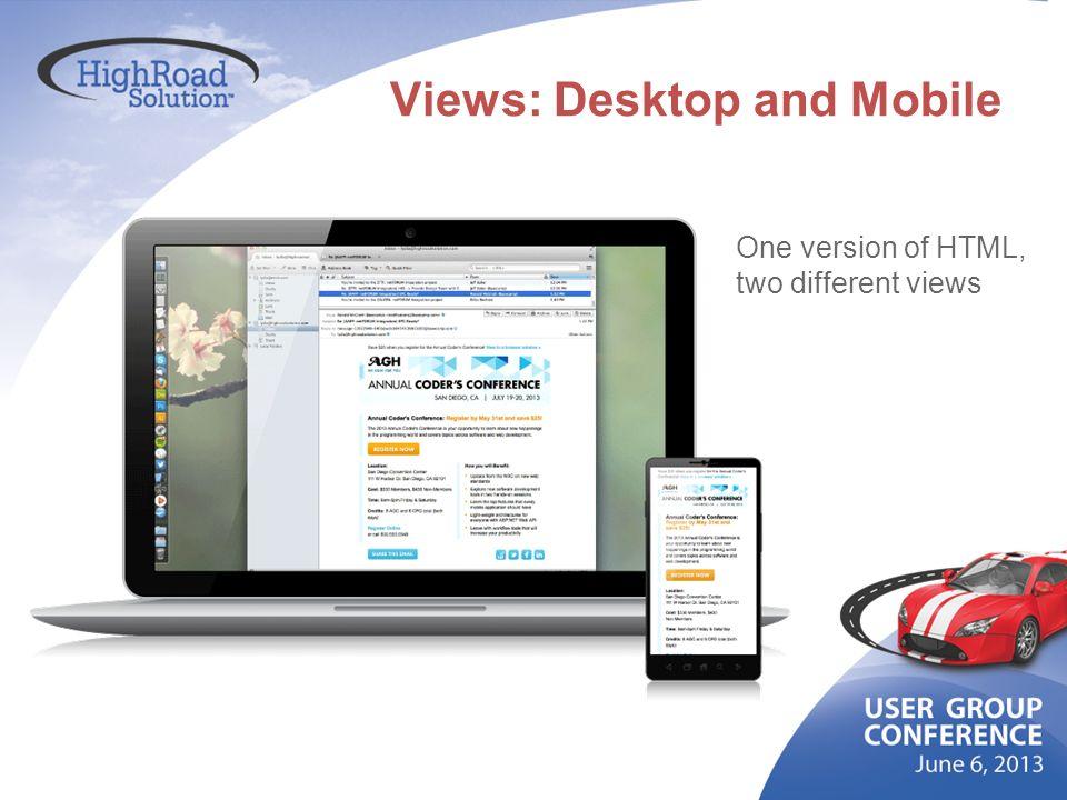 Views: Desktop and Mobile