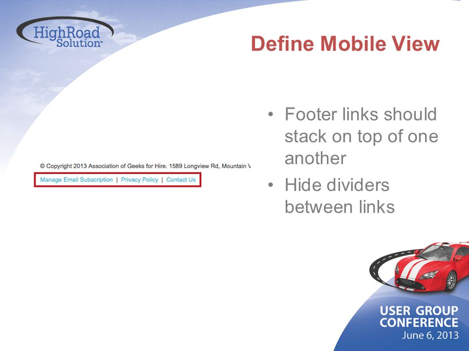 Define Mobile View Footer links should stack on top of one another