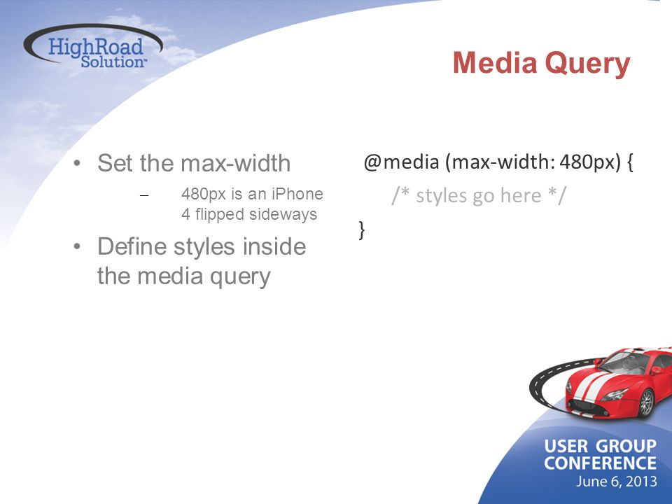 Media Query Set the max-width Define styles inside the media query