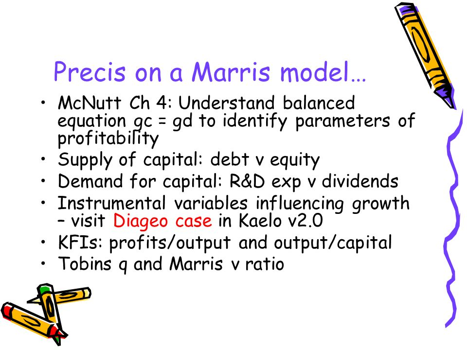 Precis on a Marris model…