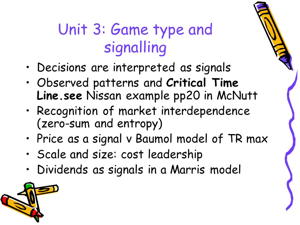 Unit 3: Game type and signalling