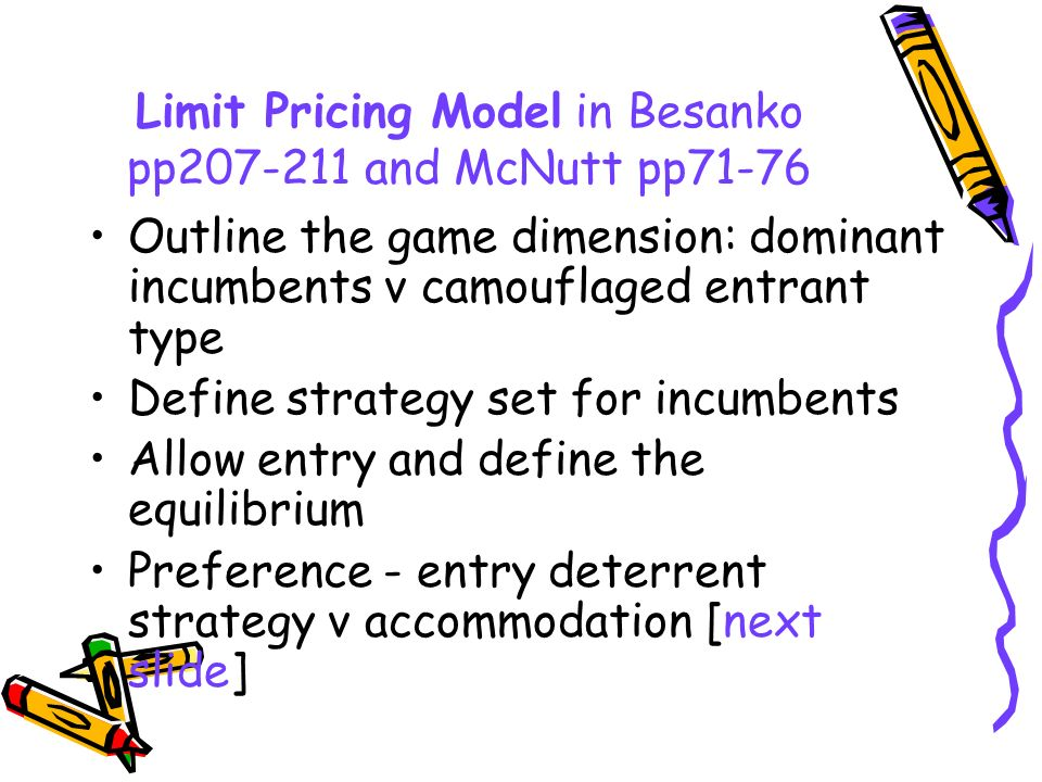 Limit Pricing Model in Besanko pp and McNutt pp71-76
