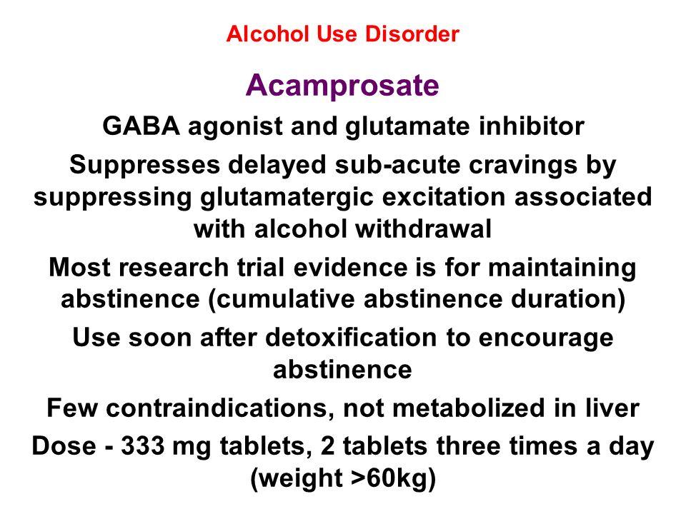 Acamprosate GABA agonist and glutamate inhibitor