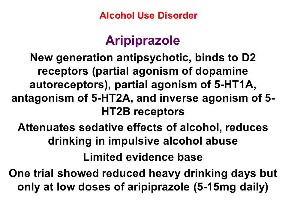 Alcohol Use DisorderAripiprazole.