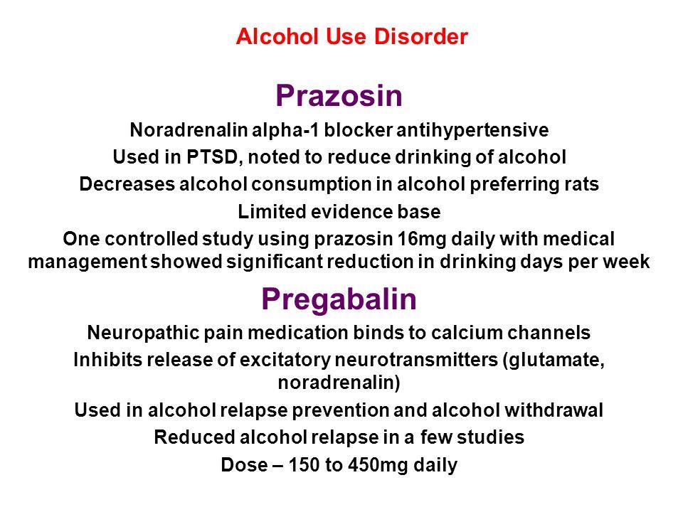 Prazosin Pregabalin Alcohol Use Disorder