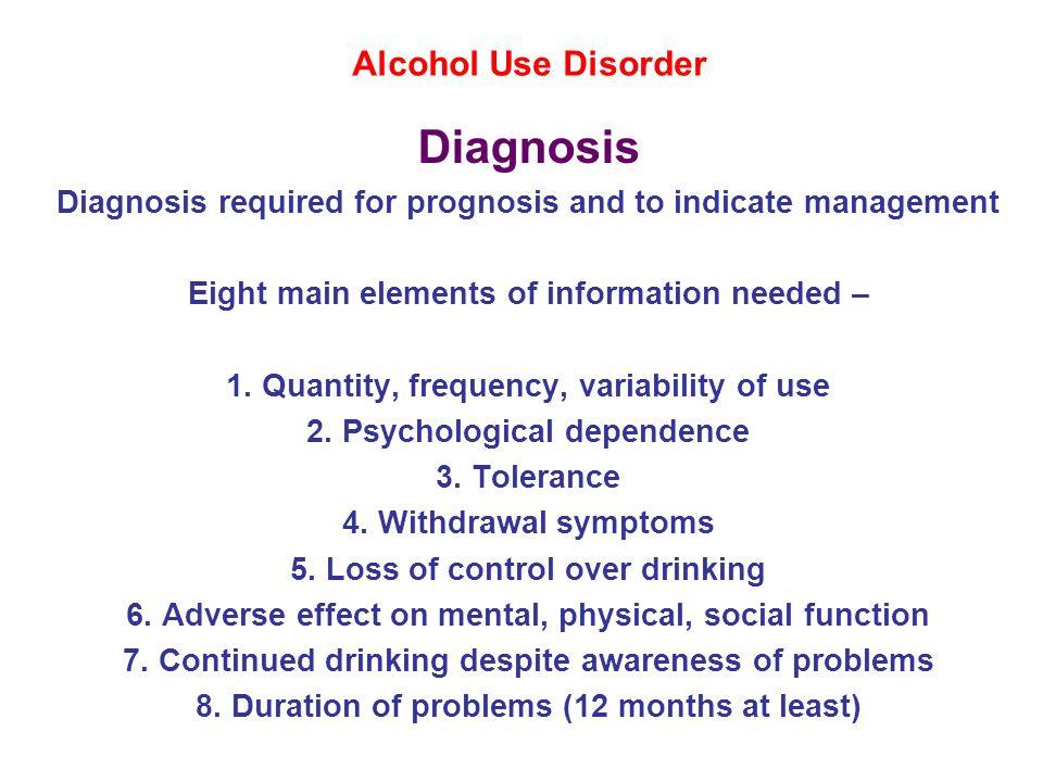 Diagnosis Alcohol Use Disorder