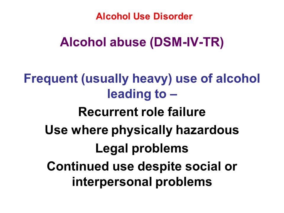 Alcohol abuse (DSM-IV-TR)
