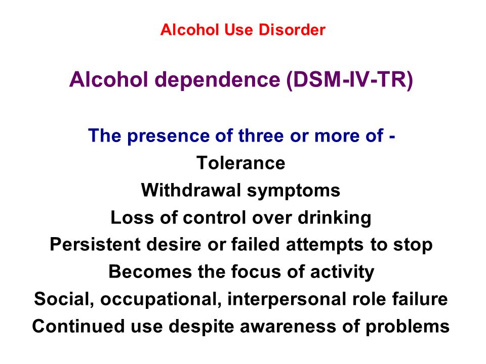 Alcohol dependence (DSM-IV-TR)