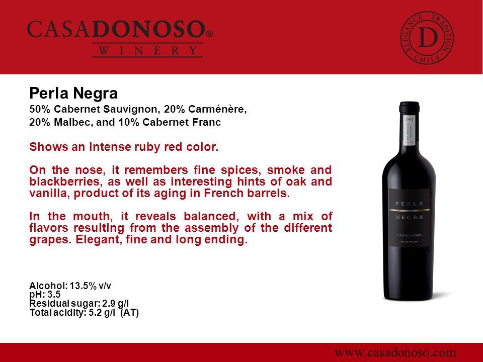Perla Negra www.casadonoso.com Shows an intense ruby red color.