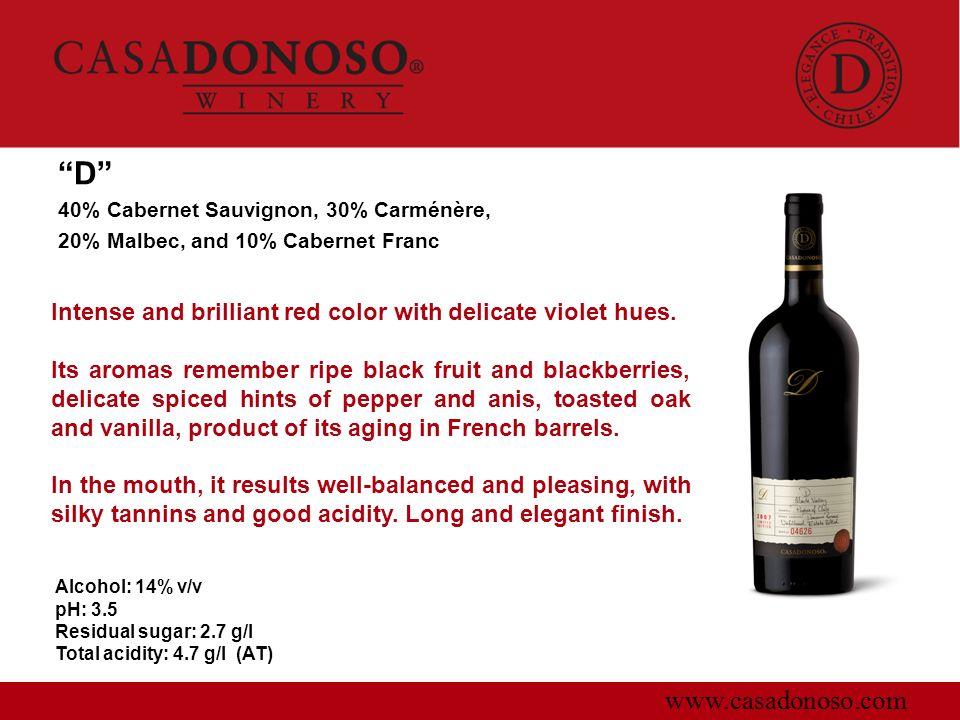 D 40% Cabernet Sauvignon, 30% Carménère, 20% Malbec, and 10% Cabernet Franc. Intense and brilliant red color with delicate violet hues.