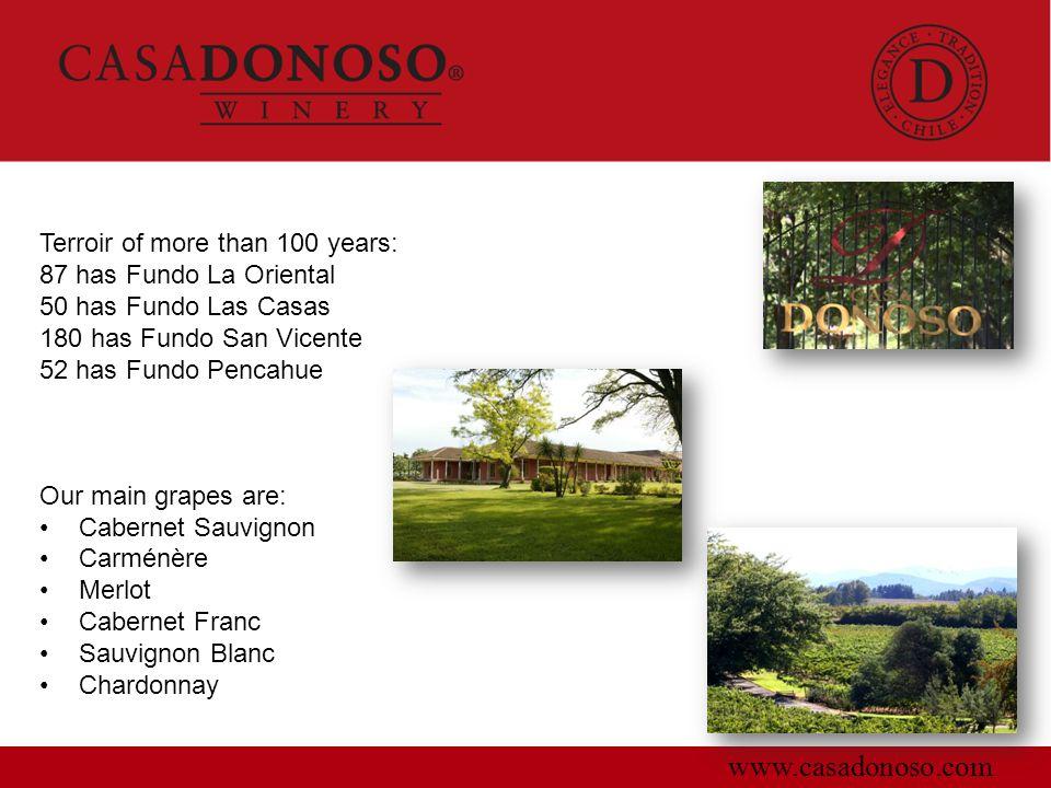 www.casadonoso.com Terroir of more than 100 years: