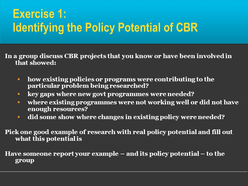 Exercise 1: Identifying the Policy Potential of CBR