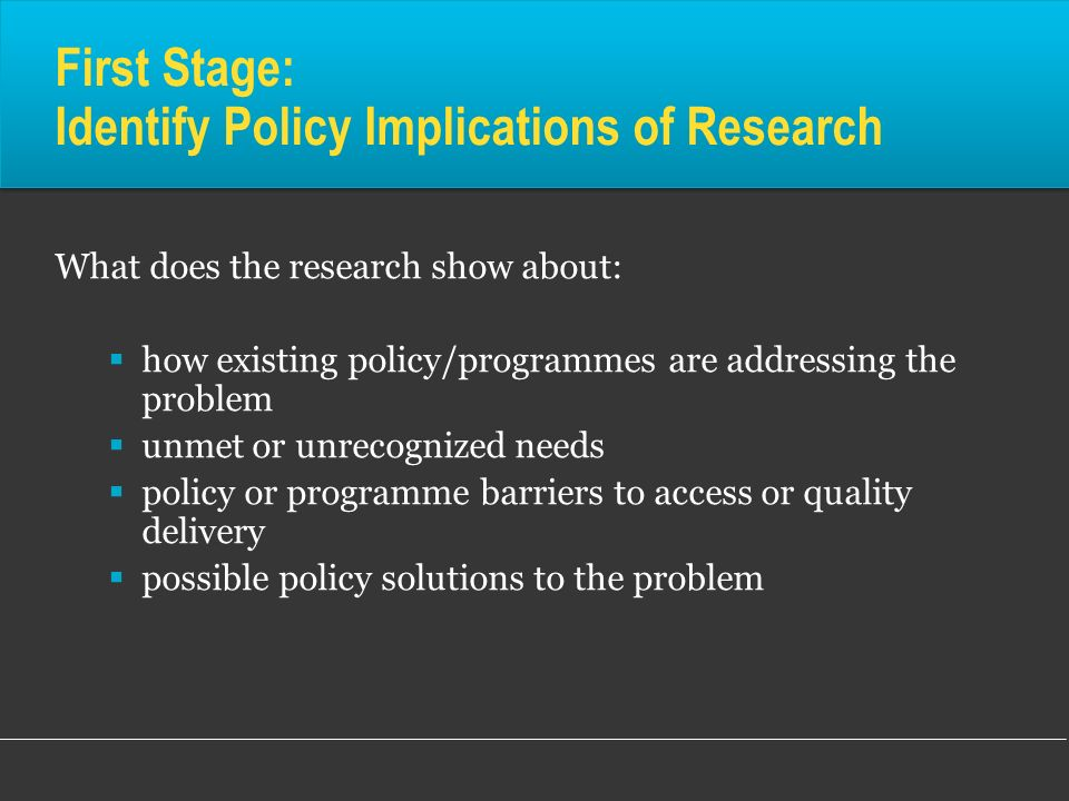 First Stage: Identify Policy Implications of Research